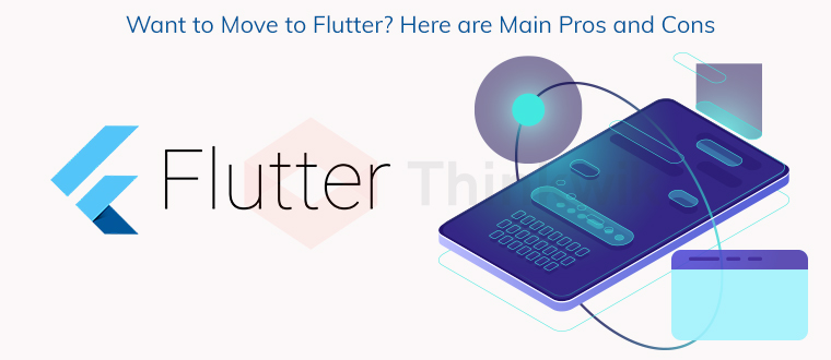 Want to Move to Flutter