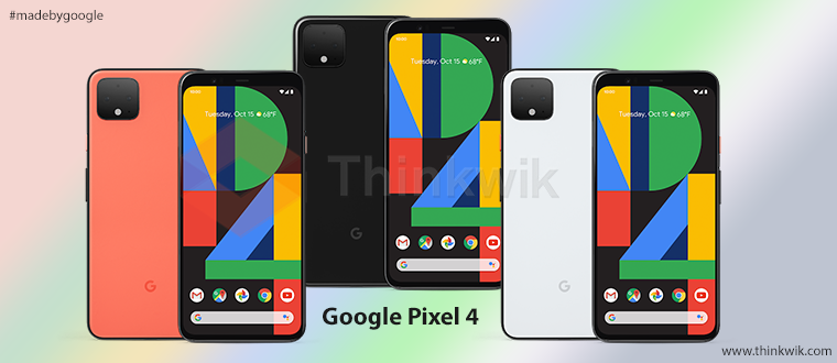 Google Pixel 4 And Pixel 4XL Price And Specifications – Made By Google 2019